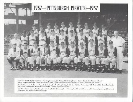 Pirates 1957 Dick Groat, Bob Friend, Bill Mazeroski Pittsburgh Original Team Photo Cardstock Comes In Topload 8.5X11 Photo