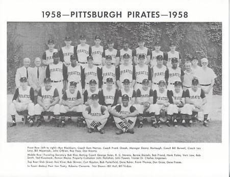 Pirates 1958 Roberto Clemente, Roy Face, Bob Friend, Bill Mazeroski Pittsburgh Original Team Photo Cardstock Comes In Topload 8.5X11 Photo