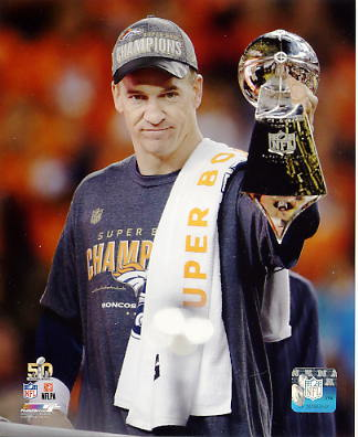 Peyton Manning With Lombardi Trophy Super Bowl 50 Denver Broncos SATIN 8X10 Photo