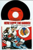 Chicago 1968 Here Come The Hawks Recording This is the 45 record reissued in 1988 with original sleeve - BlackHawks