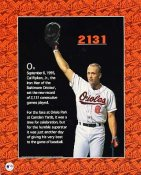 Cal Ripken Jr. 2 Sided 2131 (Same as SKU1836) 8X10 Photo