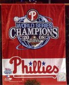 Phillies 2008 WS Banner World Series Champions 8X10 Photo
