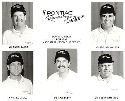 Michael Waltrip, Randy LaJoie, Greg Sacks, Kyle Petty & Bobby Hamilton Pontiac Racing LIMITED STOCK 8x10 Photo