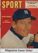 "Mickey Mantle ""MAGAZINE COVER ONLY"" 1957 ORIGINAL Sport Magazine Cover With Mantle Rawlings Ad on Back INCLUDES FREE TOP LOAD HOLDER"